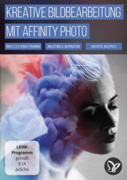 Kreative Bildbearbeitung mit Affinity Photo - Videotraining